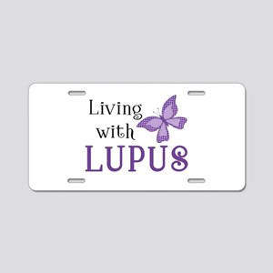 Living with Lupus Aluminum License Plate