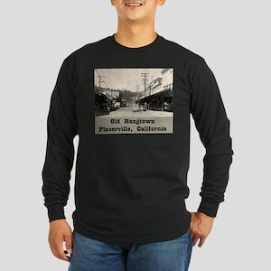 Old Hangtown Long Sleeve Dark T-Shirt
