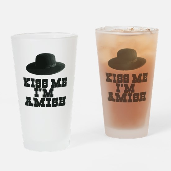Kiss Me I'm Amish Pint Glass