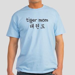 Tae Kwon Do Tiger Mom Light T-Shirt