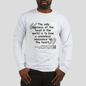 Yeats Heart Quote Long Sleeve T-Shirt