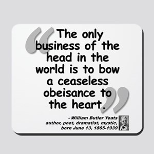 Yeats Heart Quote Mousepad