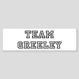 Team Greeley Bumper Sticker