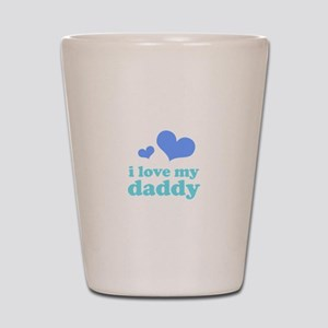 i love my daddy (blues) Shot Glass