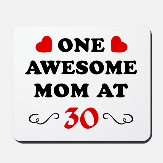30th Birthday Awesome Mom Mousepad