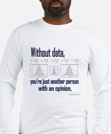 Without Data... Long Sleeve T-Shirt