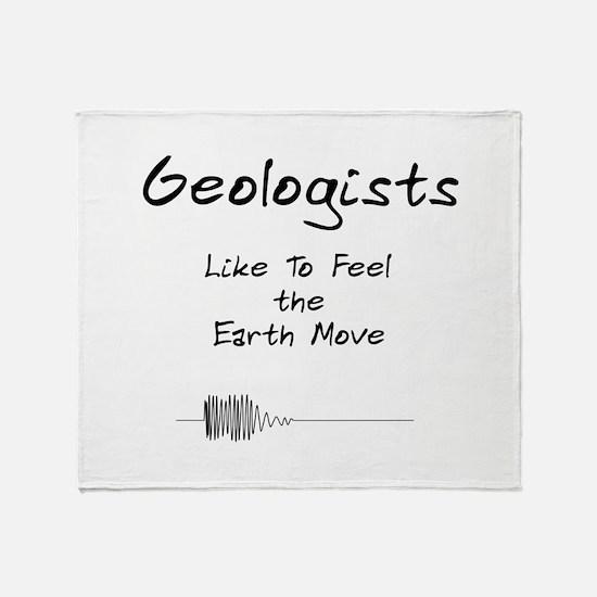 Geologists Like ...... Throw Blanket