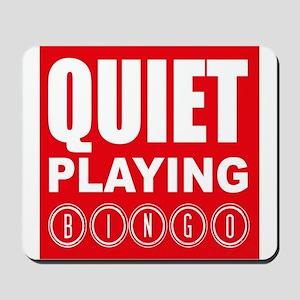 Quiet Playing Bingo Mousepad