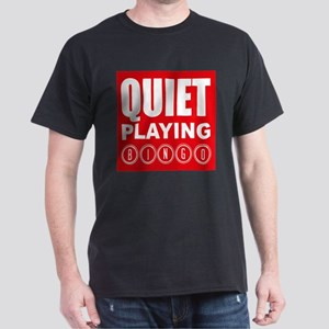 Quiet Playing Bingo T-Shirt