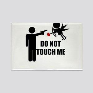 Do Not Touch Me Cupid Rectangle Magnet