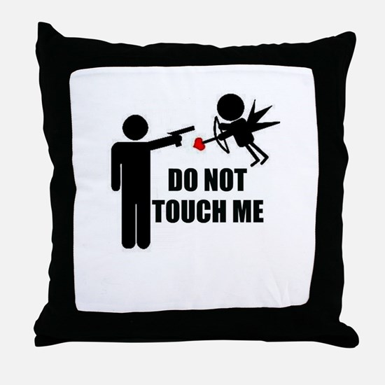 Do Not Touch Me Cupid Throw Pillow