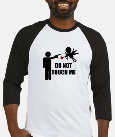 Do Not Touch Me Cupid Baseball Jersey