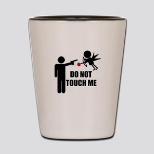 Do Not Touch Me Cupid Shot Glass