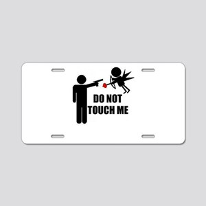Do Not Touch Me Cupid Aluminum License Plate