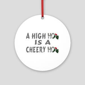 High Ho Ornament (Round)