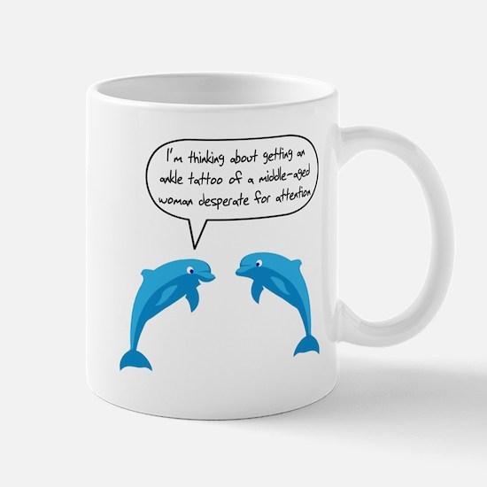 Dolphin Tattoo Woman Midlife Mug