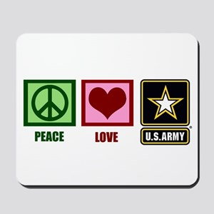 Peace Love Army Mousepad