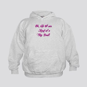 OK I am kind of a big deal Kids Hoodie