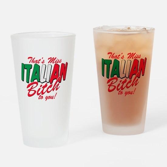 Miss Italian Bitch Pint Glass