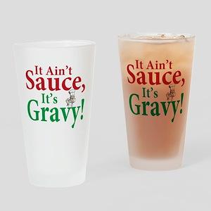 It ain't sauce it's gravy Pint Glass