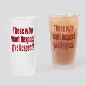 Demand respect Pint Glass