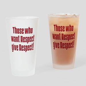 Demand respect Pint Glass