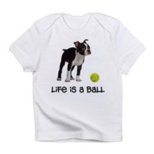 Boston Terrier Life Infant T-Shirt