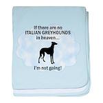 Italian Greyhounds In Heaven baby blanket