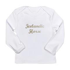Icelandic Horse Gifts Long Sleeve Infant T-Shirt