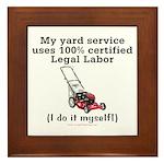 Legal Yard Service Framed Tile