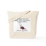 Legal Yard Service Tote Bag