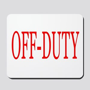 Off-Duty (Red) Mousepad