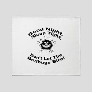 Bedbugs Bite Throw Blanket