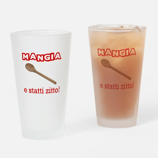 Mangia e Statti Zitto Pint Glass