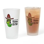 Funny Tequila Pint Glass