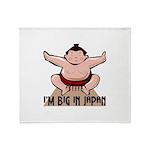 I'm Big In Japan Throw Blanket