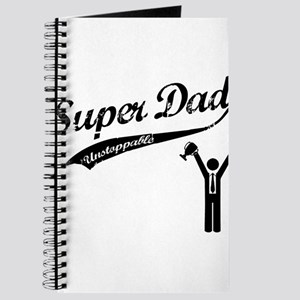 Super Dad is UNSTOPPABLE Journal