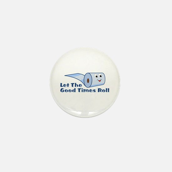 Let The Good Times Roll Mini Button
