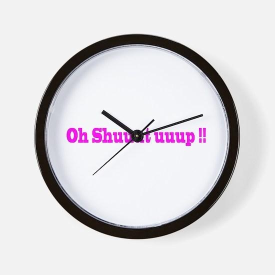 Cool Shut up Wall Clock
