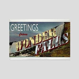 Greetings from Wonderfalls Rectangle Magnet