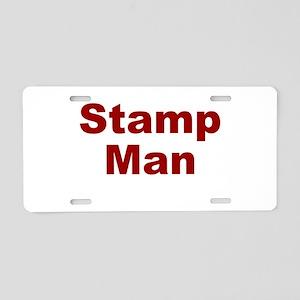 Stamp Man Aluminum License Plate