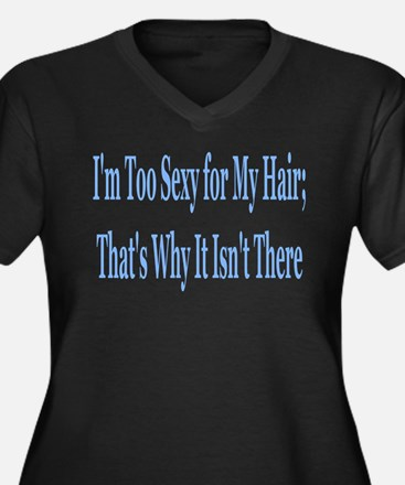 I'm too sexy for my hair Women's Plus Size V-Neck