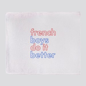 french boys do it better (whi Throw Blanket