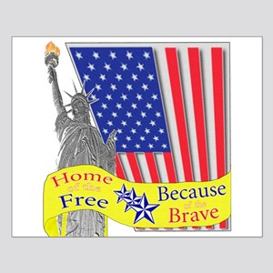 Home of the Free Because of t Small Poster