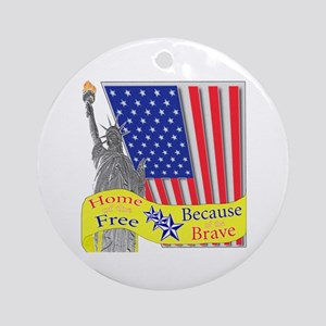 Home of the Free Because of t Ornament (Round)