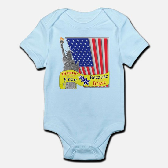 Home of the Free Because of t Infant Bodysuit