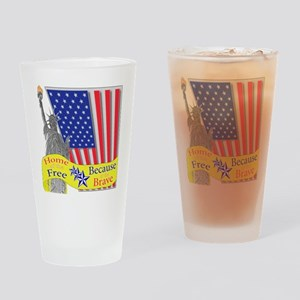 Home of the Free Because of t Pint Glass