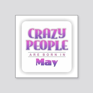 Crazy People - May Sticker