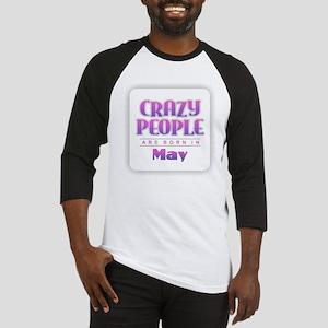 Crazy People - May Baseball Jersey