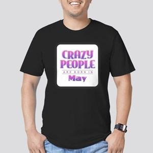 Crazy People - May T-Shirt